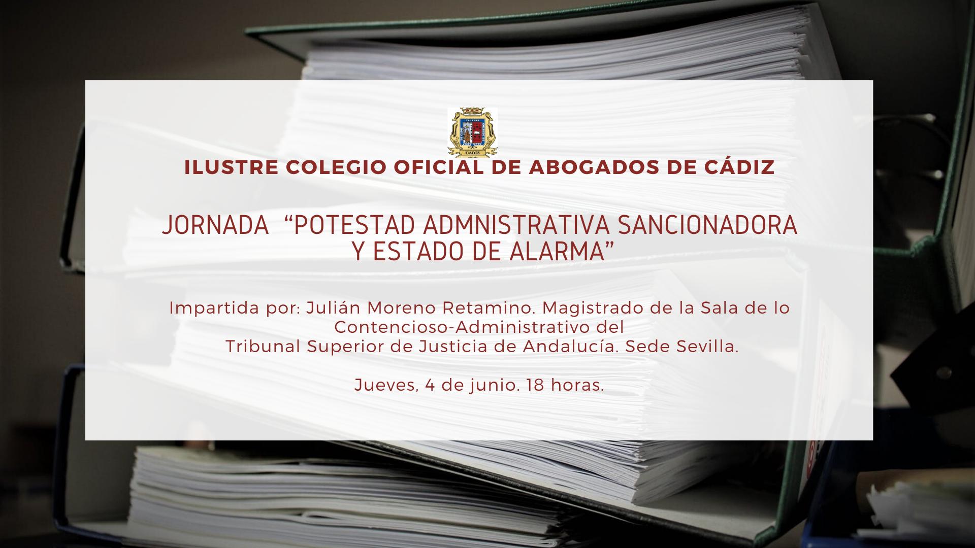"""Jornada """"Potestad Administrativa Sancionadora Y Estado De Alarma"""""""