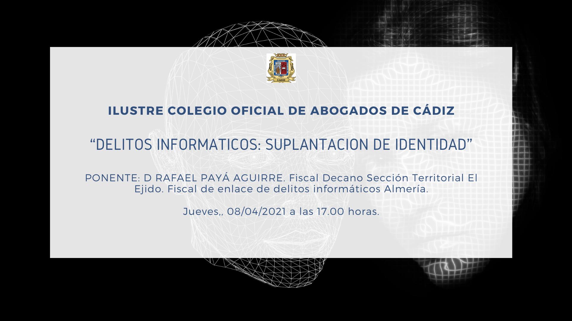 """Jornada Online: """"Delitos Informáticos, Suplantación De Identidad"""""""